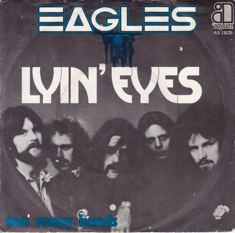 Eagles Lyin' Eyes