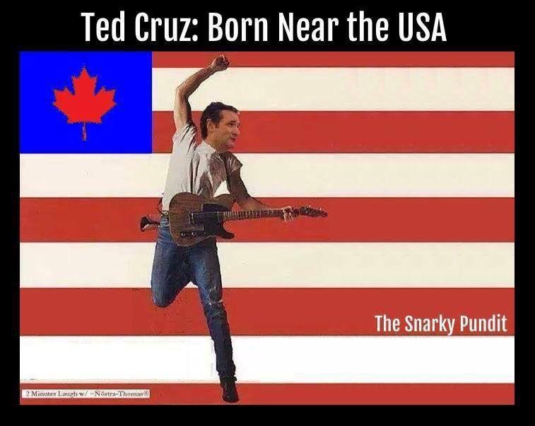 Ted Cruz Born Near the USA
