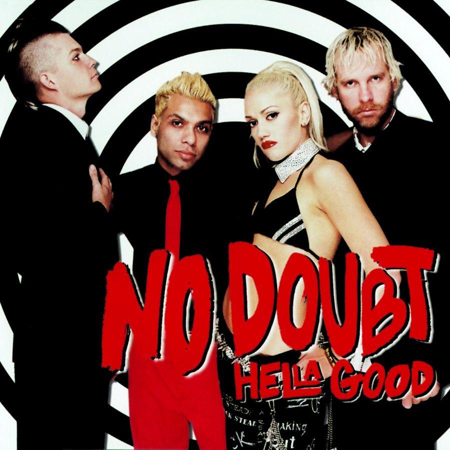 No Doubt - Hella Good