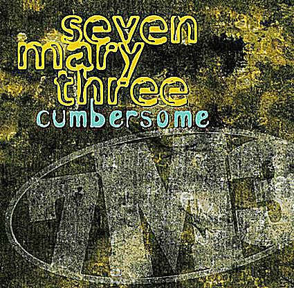 """Album art for Seven Mary Three - """"Cumbersome"""""""