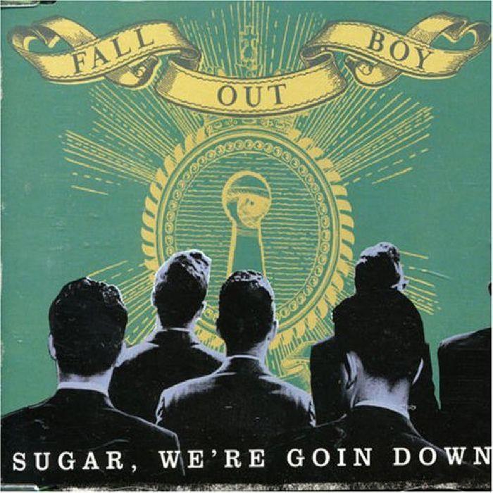 Fall Out Boy Sugar We're Goin' Down