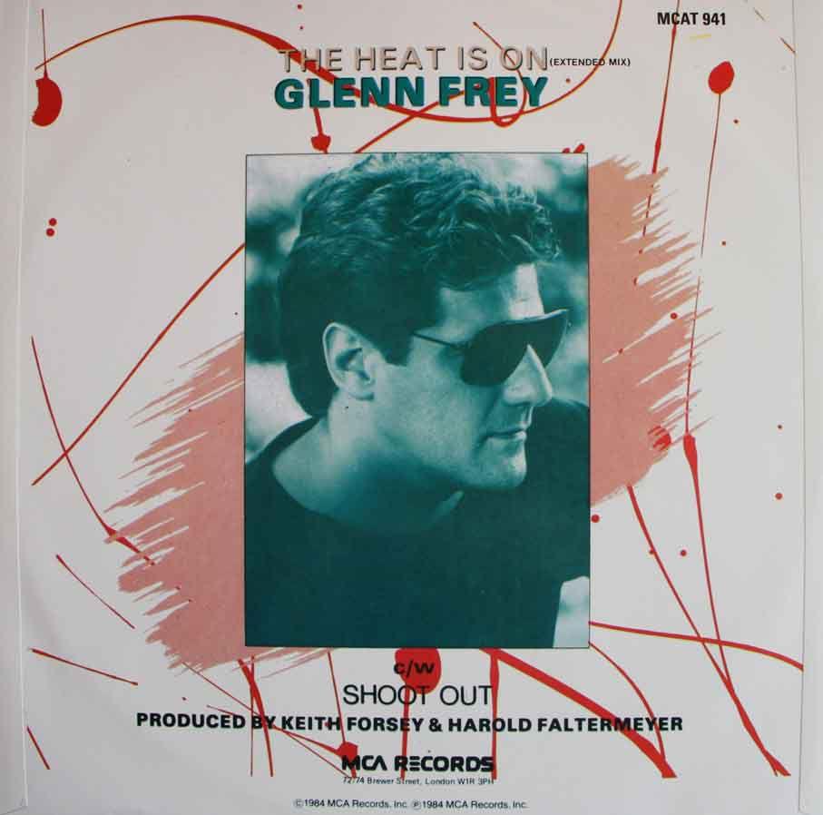 Glenn Frey The Heat Is On