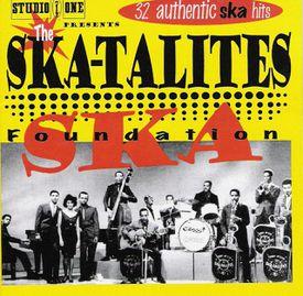 The Skatalites - Foundation Ska