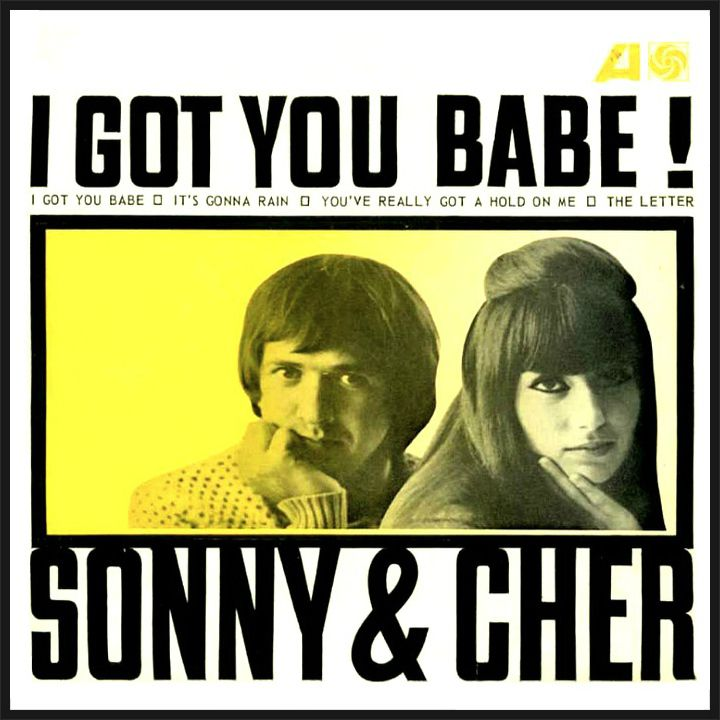 Sonny and Cher I Got You Babe