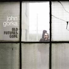 JohnGorkaOldFutures.jpg