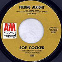 Feeling Alright by Joe Cocker