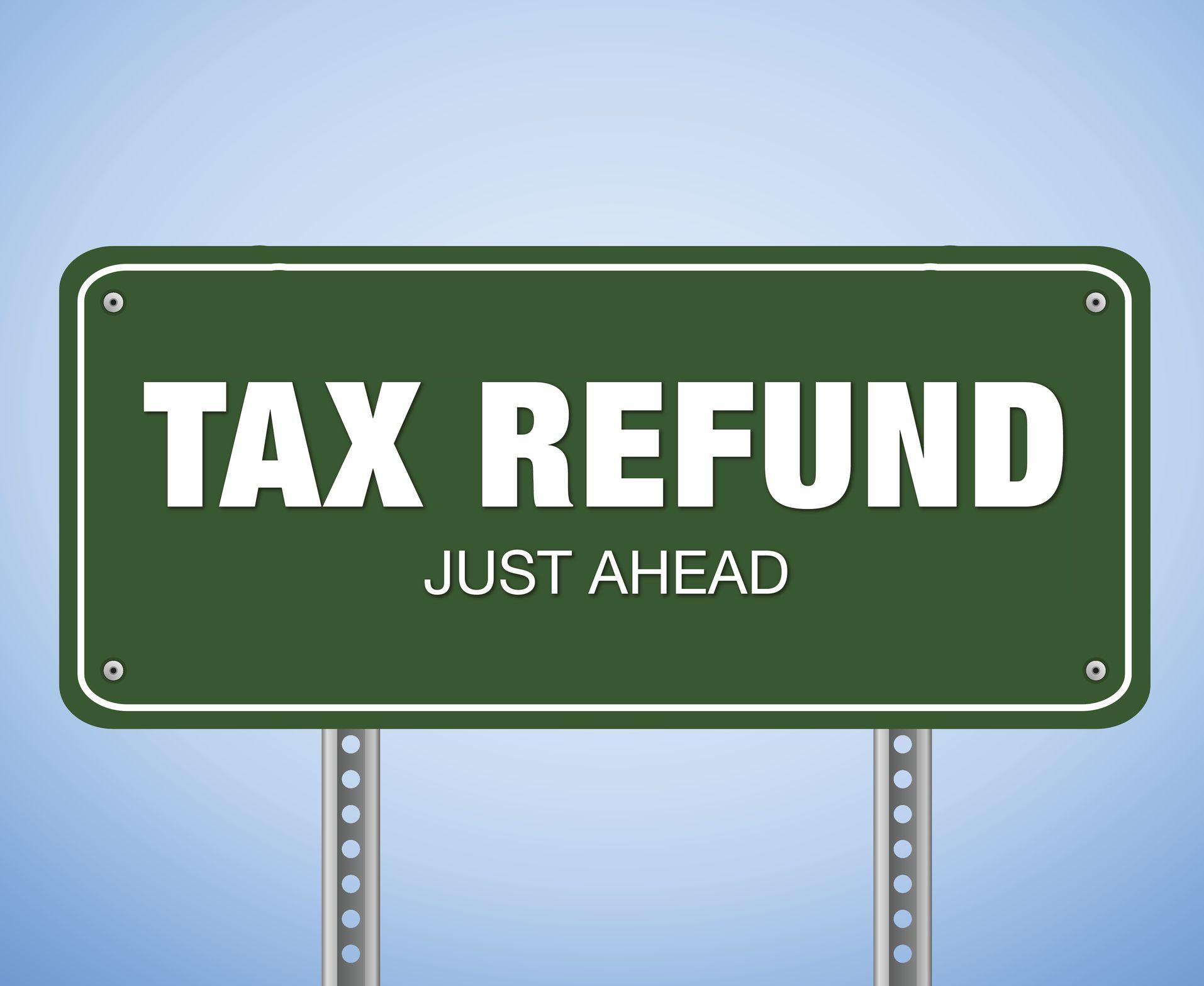 Tax refund ahead sign