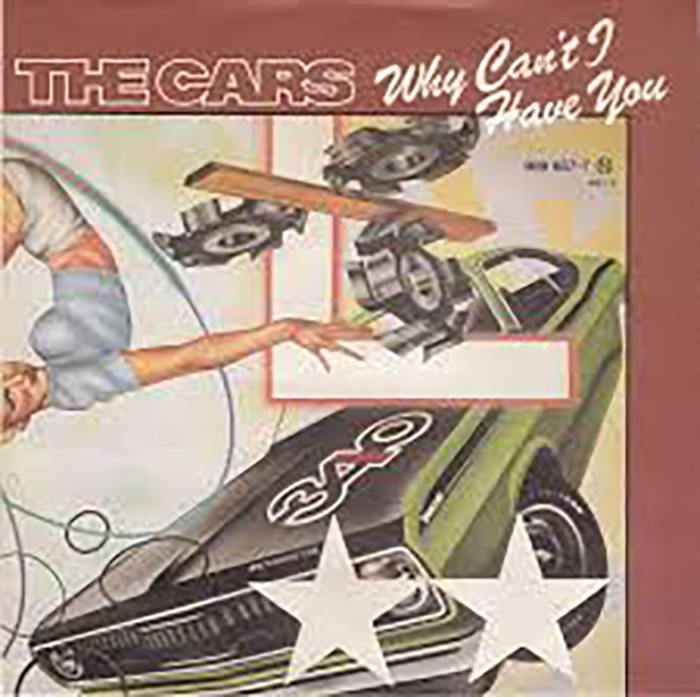 The Cars - Why Can't I Have You
