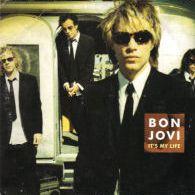 "Bon Jovi - ""It's My Life"""