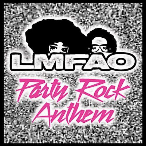 "LMFAO - ""Party Rock Anthem"""