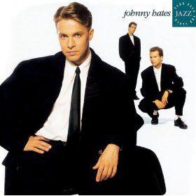 Johnny Hates Jazz album cover