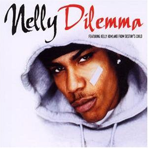 Nelly featuring Kelly Rowland - Dilemma