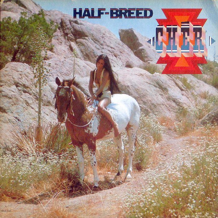 Cher Half-Breed