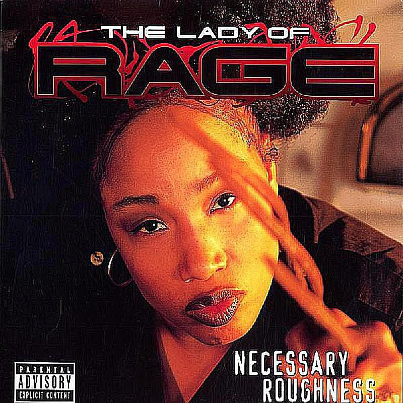 Lady of Rage – Necessary Roughness