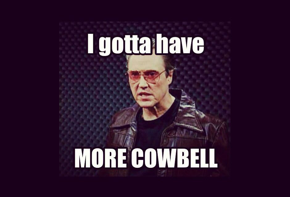 The I gotta have more cowbell meme featuring Christopher Walken.