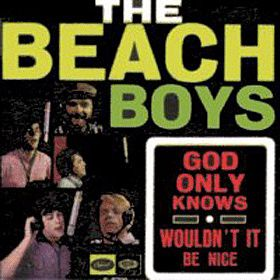 "Beach Boys - ""Wouldn't It Be Nice"""