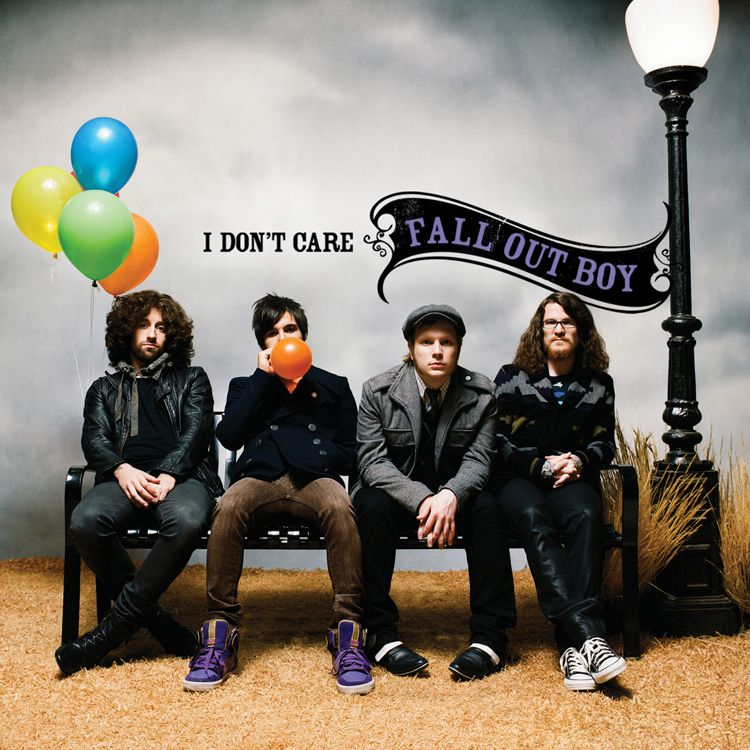 Fall Out Boy I Don't Care