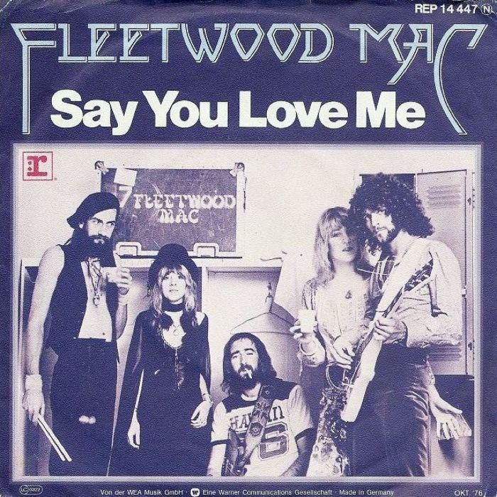 Fleetwood Mac Say You Love Me