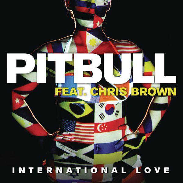 "Pitbull featuring Chris Brown - ""International Love"""