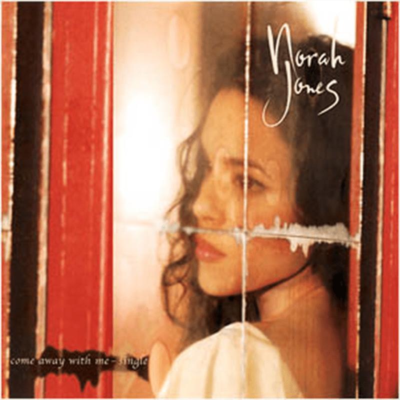 Norah Jones Come Away With Me