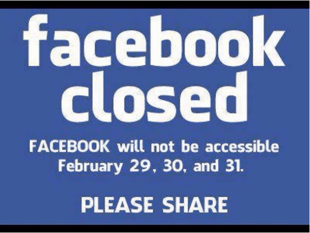 Facebook Closed Feb 29 - 31