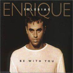 "Enrique Iglesias - ""Be With You"""