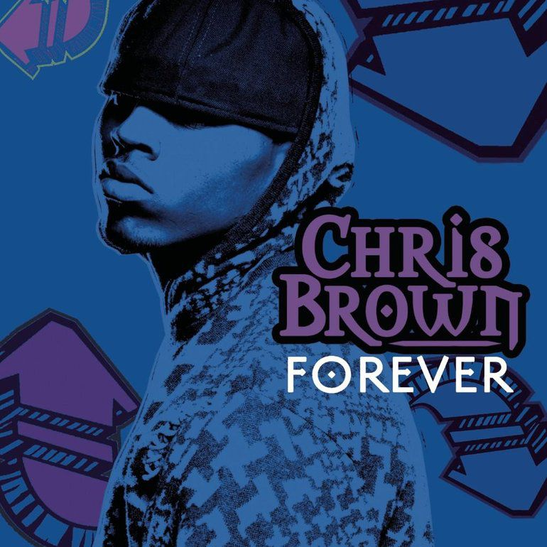 Chris Brown Forever