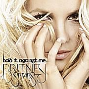 """Britney Spears - """"Hold It Against Me"""""""
