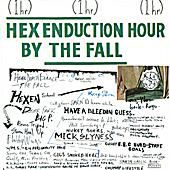 The Fall 'Hex Enduction Hour'