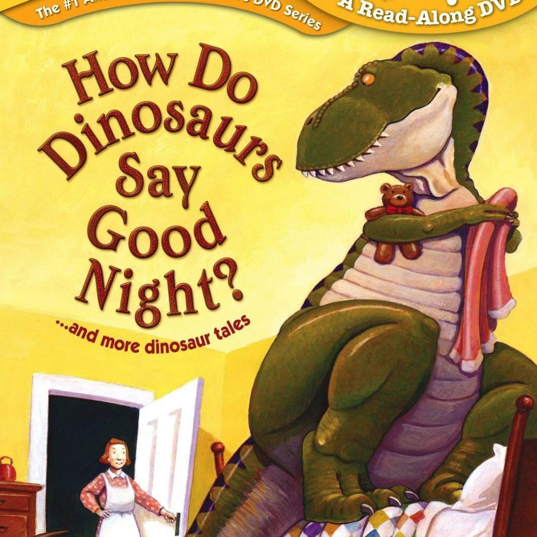 How Do Dinosaurs Say Good Night? (Scholastic DVD)
