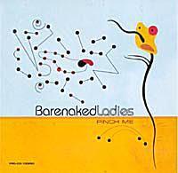 """Barenaked Ladies - """"Pinch Me"""""""