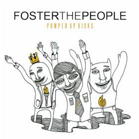 """Foster the People - """"Pumped Up Kicks"""""""