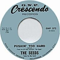Pushin Too Hard by The Seeds