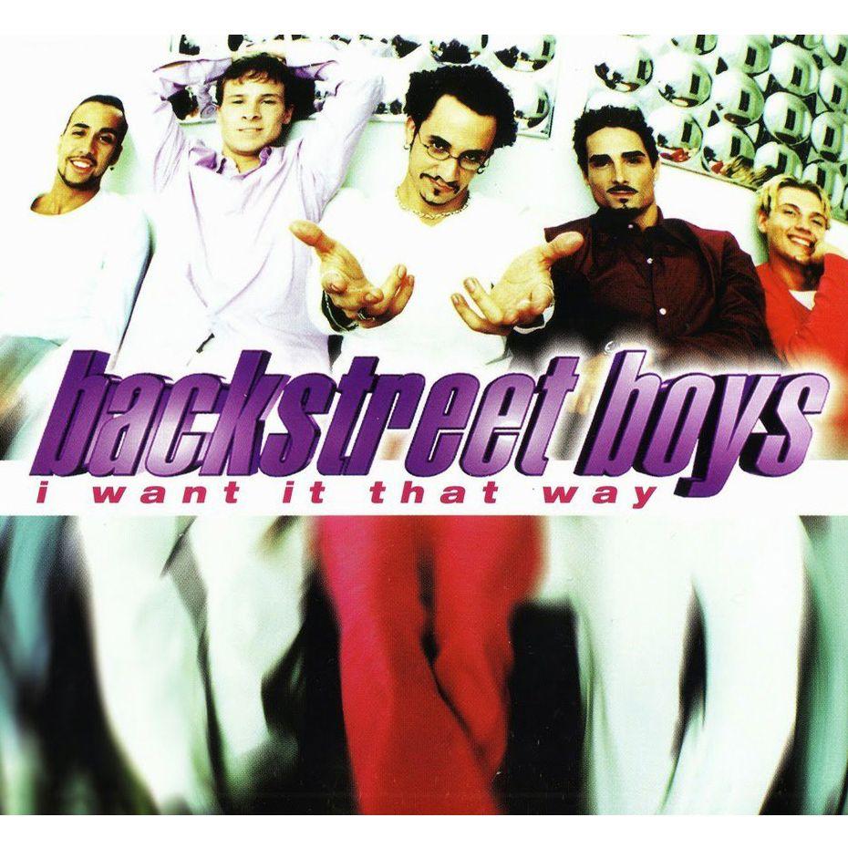 "Backstreet Boys - ""I Want It That Way"""