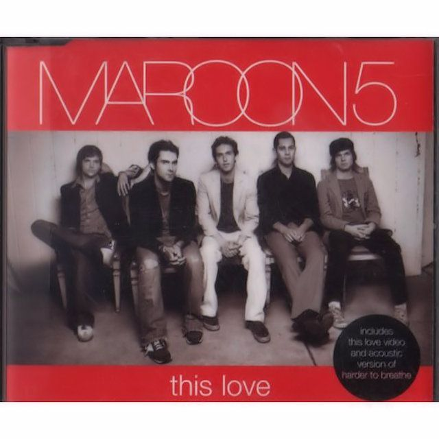 """Maroon 5 - """"This Love"""""""