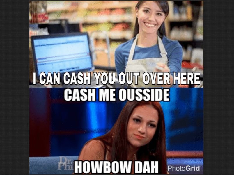 Grocery store 'cash me outside' meme