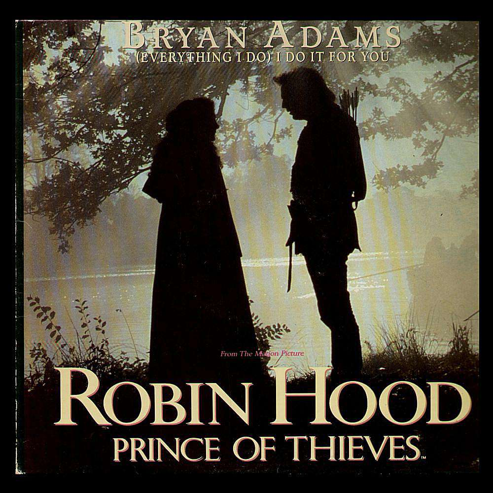 Bryan Adams Everything I Do I Do It For You