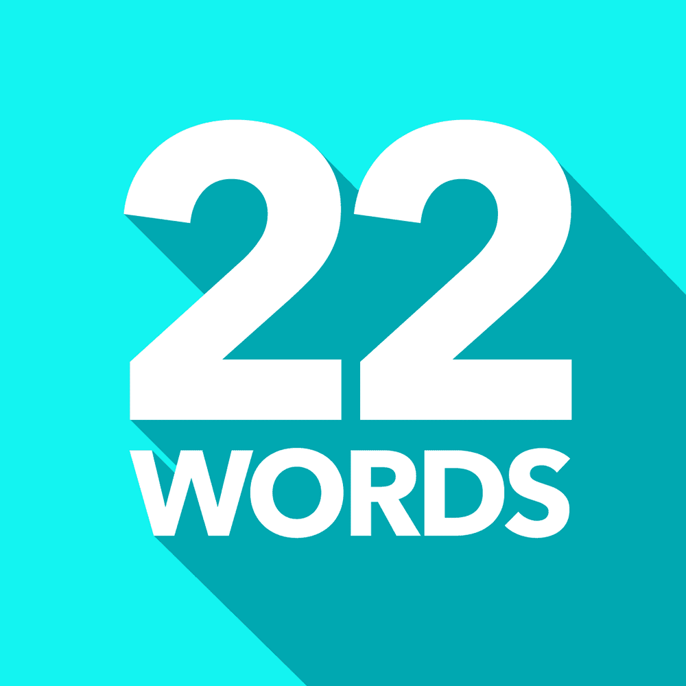 22 Words