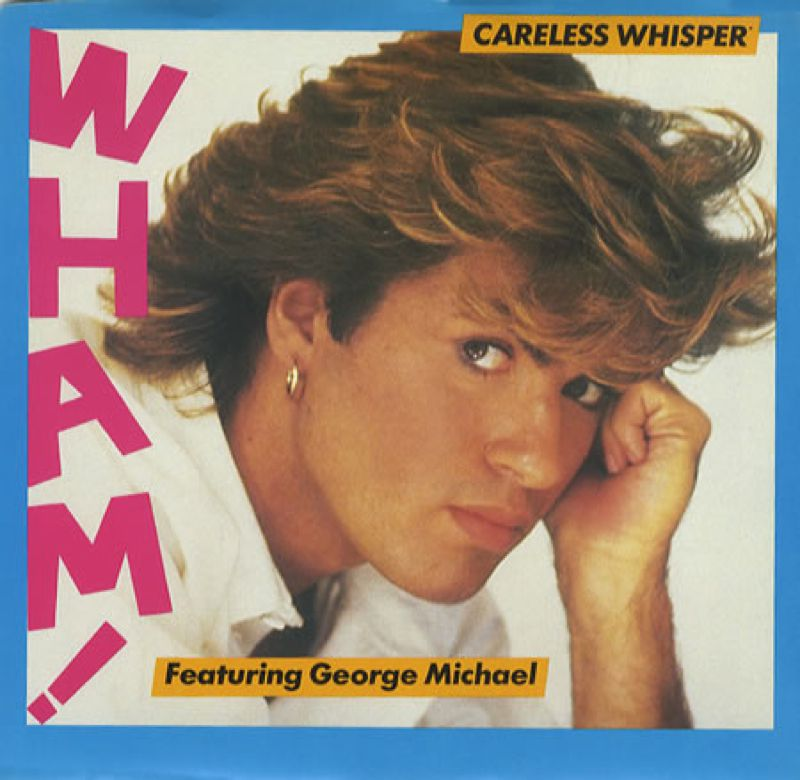 Wham! - Careless Whisper featuring George Michael