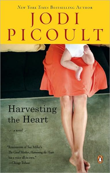 'Harvesting the Heart' by Jodi Picoult