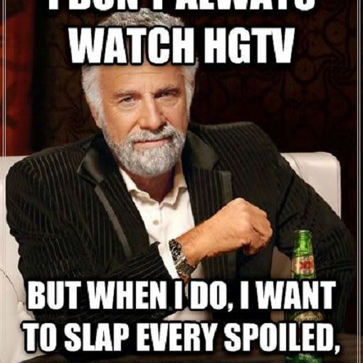 Lets Keep It Real With These Funny Hgtv Memes