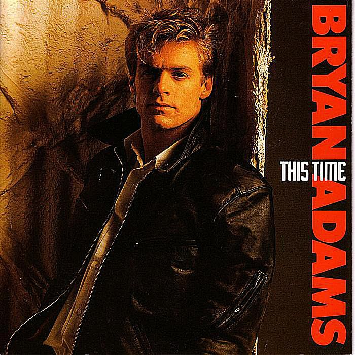 """Though not a huge hit, """"This Time"""" is one of Bryan Adams' most solid songwriting moments of the '80s."""