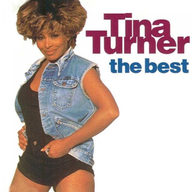 "Tina Turner - ""The Best"""