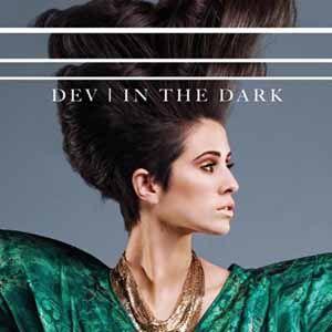 """Dev - """"In the Dark"""""""
