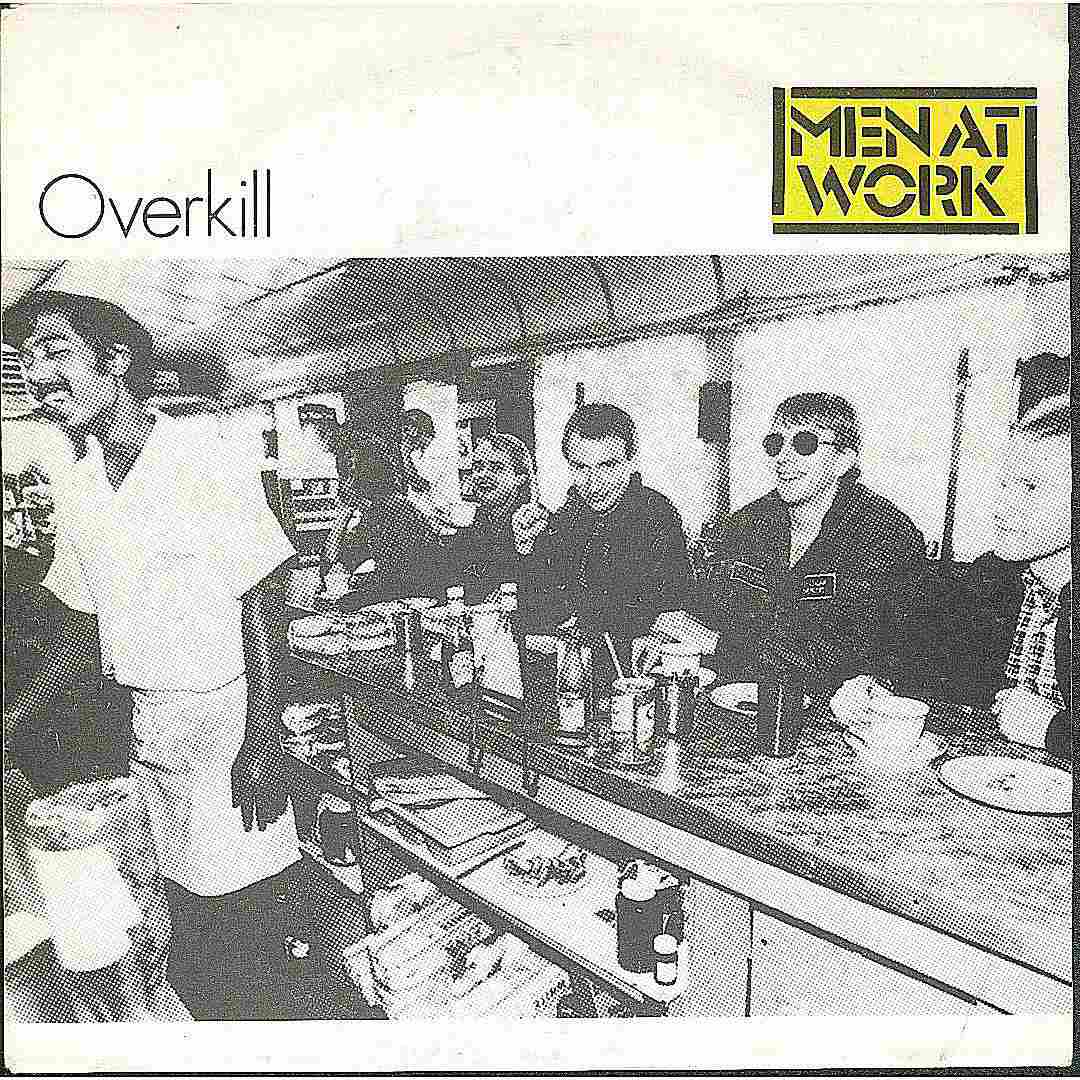 Superstar Australian band Men at Work saturated radio during the early '80s.