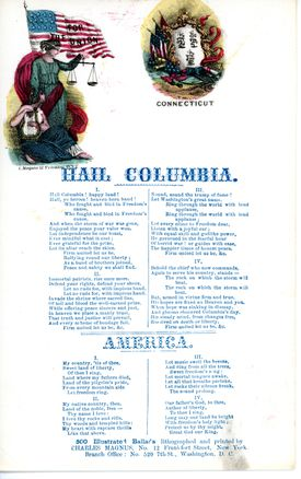 Broadside from the American Civil War containing two songs, 'Hail Columbia' and 'America', intended to rouse Union soldiers so that they will be victorious, Washington, D.C, 1863.