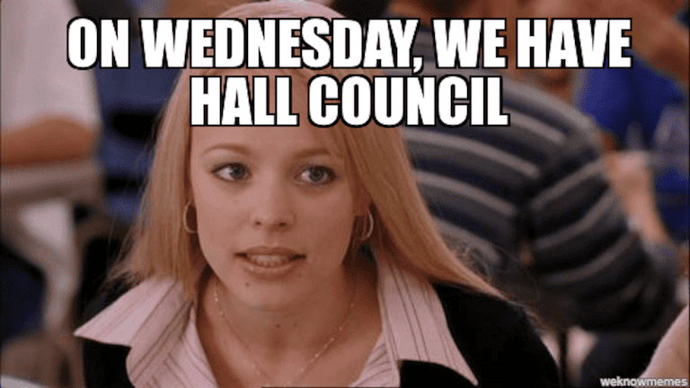 On Weds we have Hall council meme