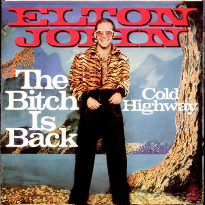 Elton John The Bitch Is Back