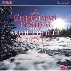 A Christmas Festival by Arthur Fiedler and the Boston Pops cover