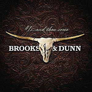 Brooks and Dunn - 'Number 1s... and Then Some' (2009)